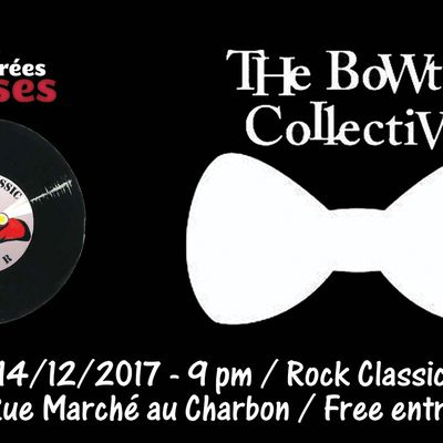 ▶ The BoWtie Collective @ Rock Classic - 14/12/2017 - 20h30 - Entrée gratuite !