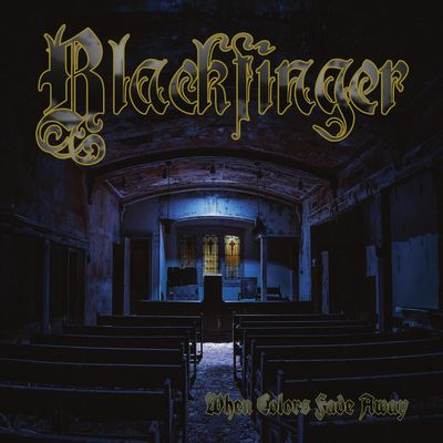 "CD review BLACKFINGER ""When Colors Fade Away"""
