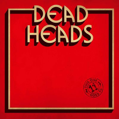 "CD review DEADHEADS ""This One Goes to 11"""