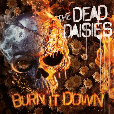 """CD review THE DEAD DAISIES """"""""Burn It Down"""""""