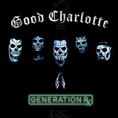 "Good Charlotte ""Generation Rx"""