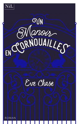 UN MANOIR EN COURNOUAILLES - Eve Chase