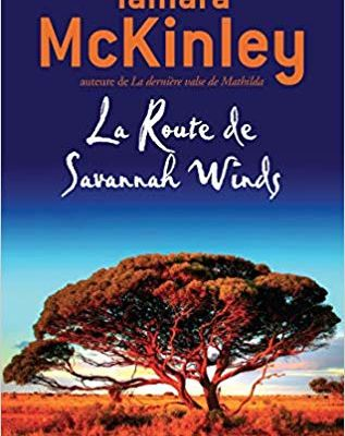 SUR LA ROUTE DE SAVANNAH WINDS - Tamara McKinley