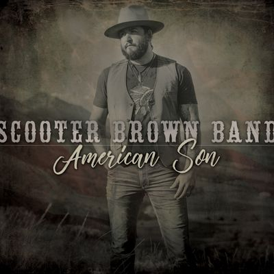 SCOOTER BROWN BAND- American Son