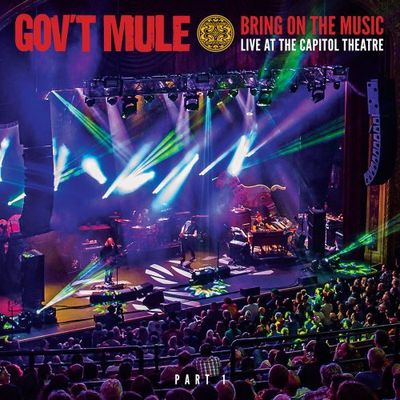 GOV'T MULE- Bring On the Music-Liva at the Capitol Theatre Part 1