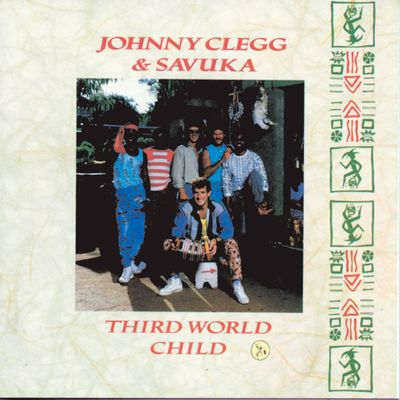 Johnny CLEGG-Thrid World Child