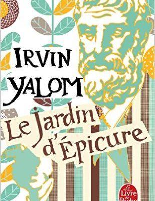 Le jardin d'Epicure, d'Irvin Yalom (USA)