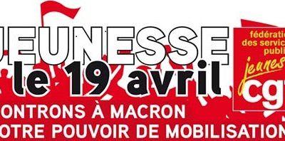Jeunesse, le 19 avril, montrons à Macron notre pouvoir de mobilisation !