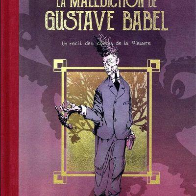 La Malédiction de Gustave Babel - Un récit des contes de la Pieuvre, t.1 (Gess)