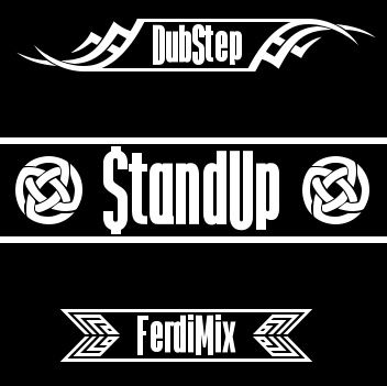 Stand Up - Dubstep mix