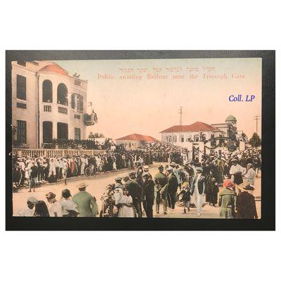 Le voyage triomphal de Lord Balfour à Tel Aviv. Les 10 cartes postales de Moshe Ordmann