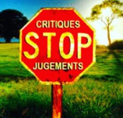 STOP aux critiques !