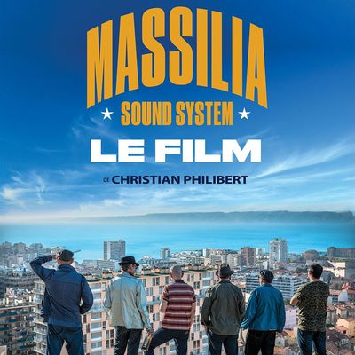 MASSILIA SOUND SYSTEM – LO FILM / Projection au Colisée, 27/04/2017, a gratis !