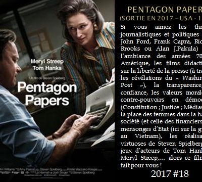CINEMA 2017 : « PENTAGON PAPERS (The Post) » (Sortie en 2017 – USA – 1h56)