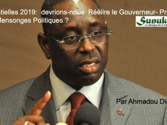 Présidentielles 2019 : devrions-nous Réélire le Gouverneur- procureur et ses Mensonges Politiques ? Par Ahmadou Diop.