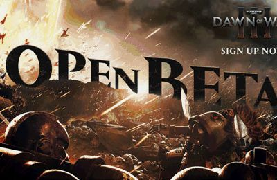 Warhammer 40,000 : Dawn of War III : les inscriptions pour l'oOpen bêta