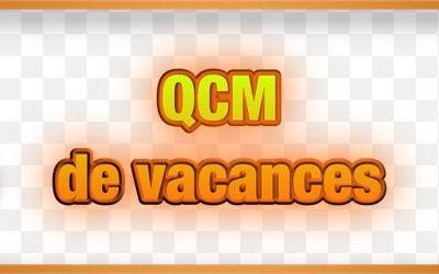 QCM Vacances :