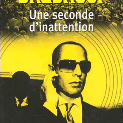 Une seconde d'inattention - David Baldacci