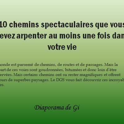 10 Chemins spectaculaires