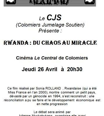 Cycle regard - Jeudi 26 Avril à 20h30, au cinéma central - Rwanda : du chaos au miracle