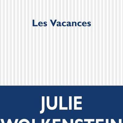 Les Vacances - Julie Wolkenstein