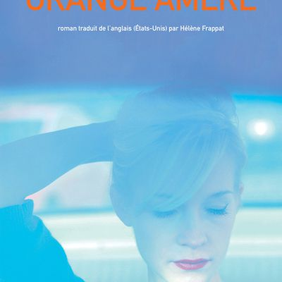 Orange amère - Ann Patchett