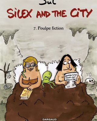 Silex and the city, tome 7 : Poulpe fiction !