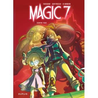 Magic 7, tome 2. Contre tous