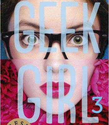 Geek Girl, 3
