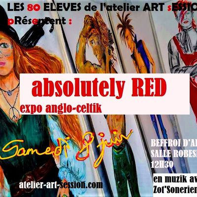 ABSOLUTELY RED : EXPO DES 80 ELEVES LE 8 JUIN !!