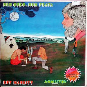Nem Ouro, Nem Prata (1976) - Ruy Maurity