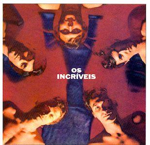 Os Incríveis (1969) - Os Incríveis