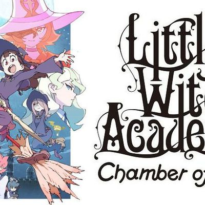 [Test] Little Witch Academia : Chamber of Time