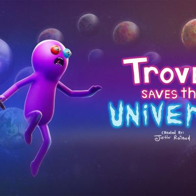 [Test] Trover Saves The Universe