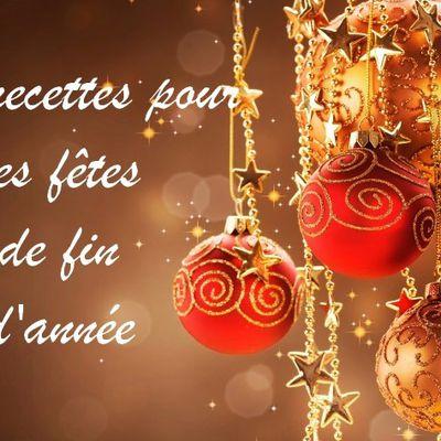 Recettes de fêtes de fin d'année (Noël, réveillon du nouvel an...)