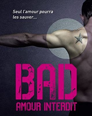 Bad tome 1 (The Point T1) : Amour interdit de Jay CROWNOVER