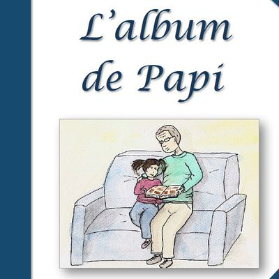 Albums Accessibles: L' Album de Papi...