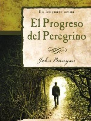 El progreso del peregrino, Viaje a la Ciudad Celestial, PDF - John Bunyan