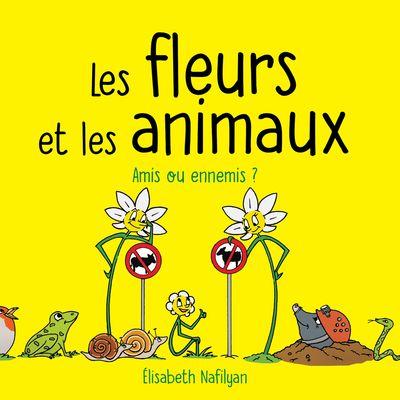 Les fleurs et les animaux vol 1