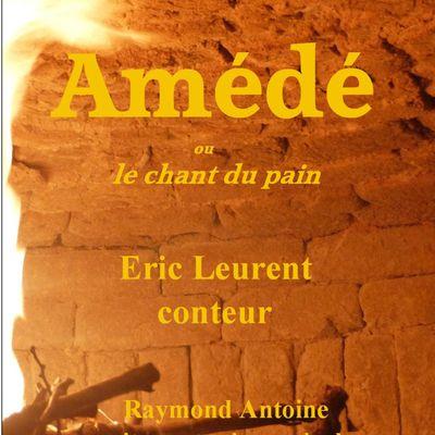 Amédé ou le chant du pain à Blanquefort sur Briolance samedi 20 juillet 21h00
