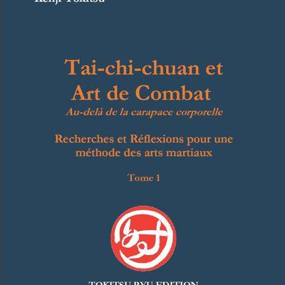 "Parution du dernier livre de Sensei Kenji TOKITSU ""Tai-chi-chuan et Art de Combat"""