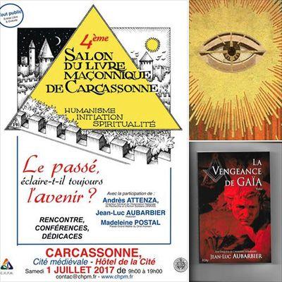 4° Salon du Livre Maçonnique de Carcassonne, 1° Juillet