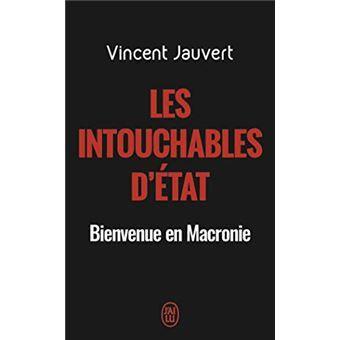 Vincent Jauvert, Les Intouchables d'Etat