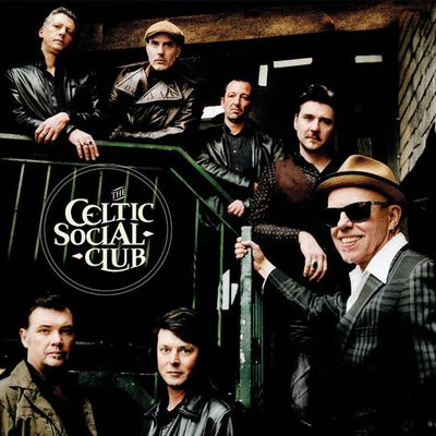 The Celtic Social Club, nouvel album A New Kind of Freedom / CHANSON MUSIQUE / ACTUALITE