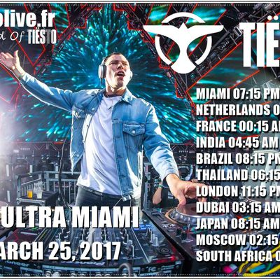 Tiësto Spécial Weekend - Ultra Music Festival #Ultra2017 #Tiestolive #Miami | World Time