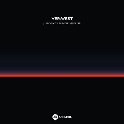VER:WEST (by Tiësto) - 5 Seconds Before Sunrise | available now