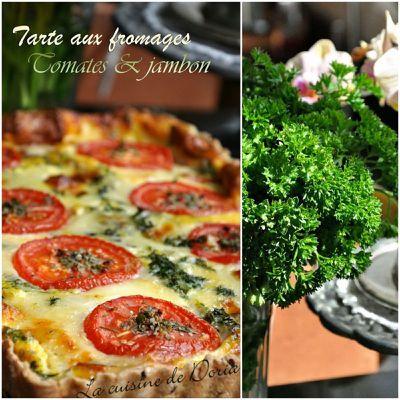 Tarte aux fromages, tomates et jambon