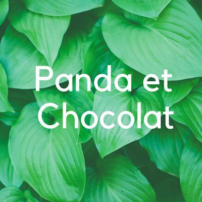 Panda et Chocolat