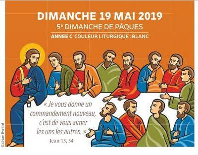 Paroisses de Genlis et Saint Just de Bretenières - Semaine du 18 au 26 mai 2019 - 5e dimanche de Pâques