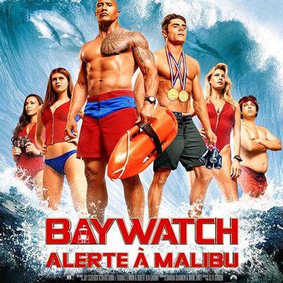 BAYWATCH : ALERTE A MALIBU - La bande-annonce RED BAND dévoilée !